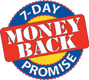 7 Day Money Back Promise